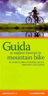 Guida ai migliori itinerari in mountain bike