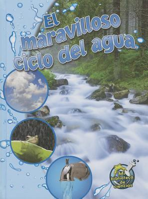El maravilloso ciclo del agua / The Wonderful Water Cycle