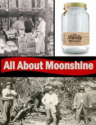 All About Moonshine