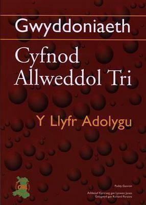 Gwyddoniaeth Cyfnod Allweddol 3 - Y Llyfr Adolygu