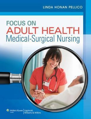 Focus on Adult Health + Coursepoint + Handbook + Handbook of Laboratory & Diagnostic Tests