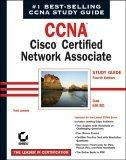 CCNA Cisco Certified Network Associate Study Guide, 4th Edition