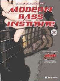 Modern bass institute. Con CD Audio