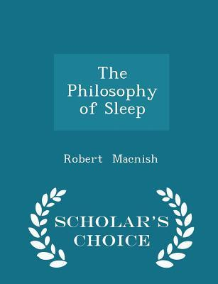 The Philosophy of Sleep - Scholar's Choice Edition