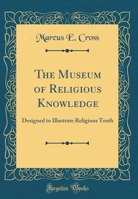 The Museum of Religious Knowledge