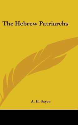 The Hebrew Patriarch...