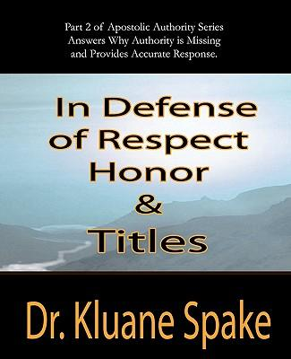 In Defense of Respect, Honor, & Titles