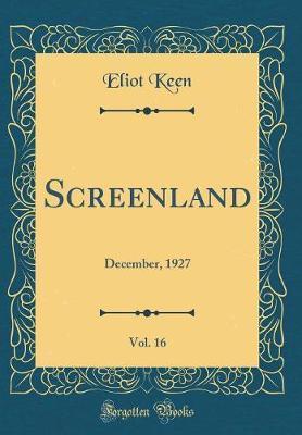 Screenland, Vol. 16