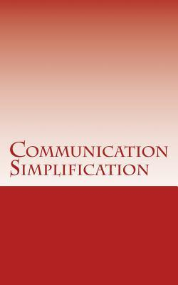 Communication Simplification