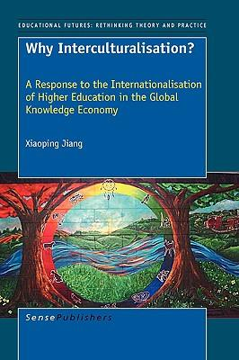 Why Interculturalisation?