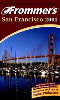 Frommer's 2001 San Francisco