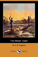 The African Trader (Dodo Press)