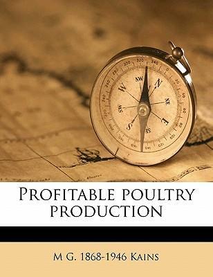 Profitable Poultry Production