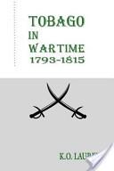 Tobago in Wartime, 1793-1815