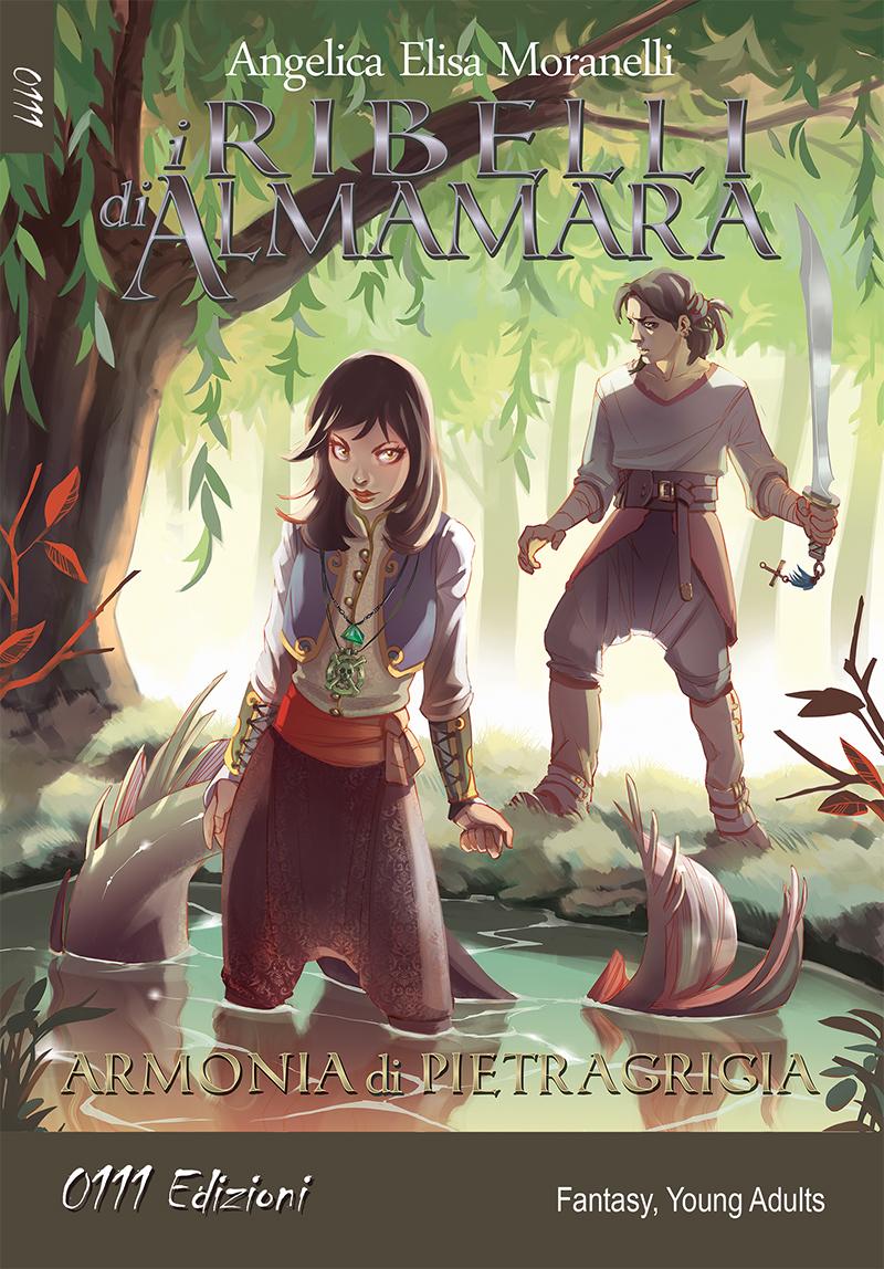 I ribelli di Almamara