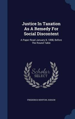 Justice in Taxation as a Remedy for Social Discontent