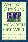 Why You Get Sick and...