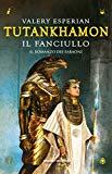 Tutankhamon il fanci...