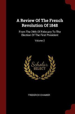 A Review of the French Revolution of 1848