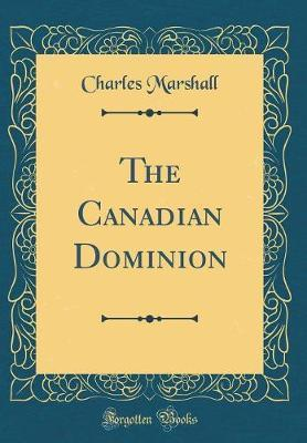 The Canadian Dominio...