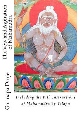 The Vow and Aspiration of Mahamudra