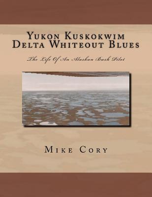 Yukon Kuskokwim Delta Whiteout Blues