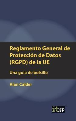 Reglamento General de Protección de Datos RGPD de la UE