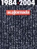 La jornada: 1984-2004