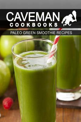 Paleo Green Smoothie Recipes
