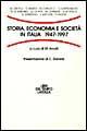 Storia, economia e società in Italia: 1947-1997