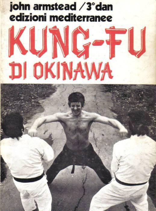 Kung fu di Okinawa / L'Arte marziale di Bruce Lee