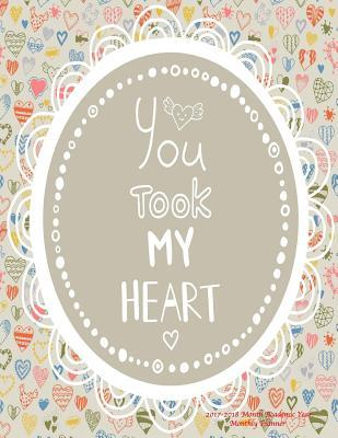 You Took My Heart 2017-2018 Academic Year Monthly Planner