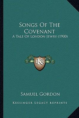 Songs of the Covenan...