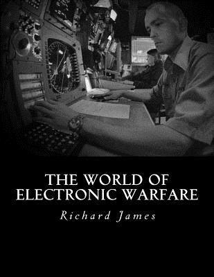 The World of Electronic Warfare