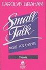 Small Talk: Chants C...