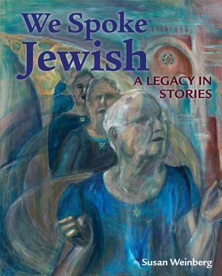 We Spoke Jewish