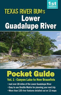 Lower Guadalupe River Pocket Guide