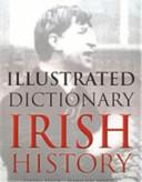 Illustrated dictionary of Irish history