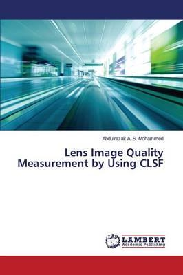 Lens Image Quality Measurement by Using CLSF