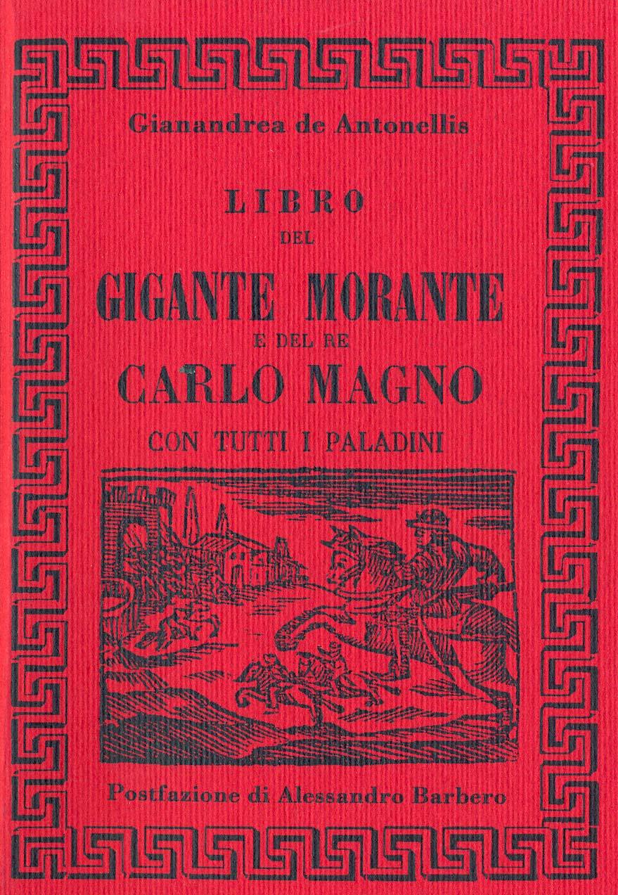 Libro del gigante Morante e del re Carlo Magno con tutti i paladini