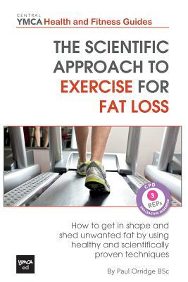 The Scientific Approach to Exercise for Fat Loss