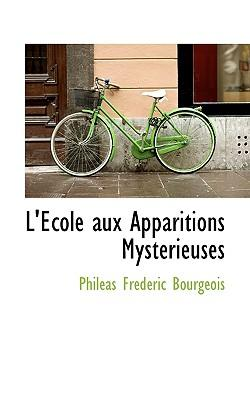 L' Cole Aux Apparitions Myst Rieuses