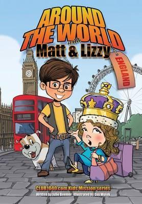 Around the World with Matt and Lizzy - England