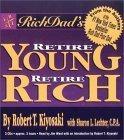 Rich Dad's Retire Young, Retire Rich