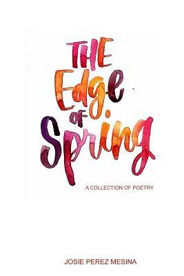 The Edge of Spring