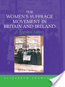 The Women's Suffrage Movement in Britain and Ireland