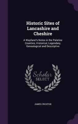 Historic Sites of Lancashire and Cheshire