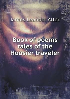 Book of Poems Tales of the Hoosier Traveler
