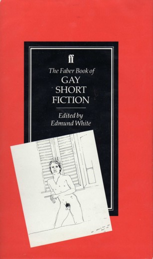 Faber Book of Gay Short Fiction