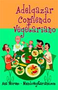 Adelgazar comiendo vegetariano